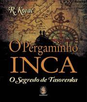 Pergaminho Inca, O - O Segredo De Tasorenka - Madras