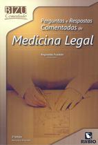 PERGUNTAS E RESPOSTAS COMENTADAS DE MEDICINA LEGAL - 2ª ED - Rubio
