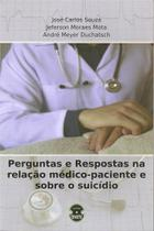 Perguntas e respostas na relacao medico-paciente e sobre o suicidio - Sparta -