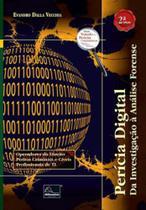 Perícia digital - da investigação à análise forense - Millennium Editora