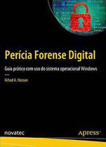 Perícia Forense Digital - Novatec