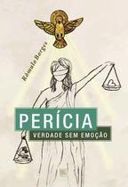 Perícia - verdade sem emoção - Scortecci Editora -