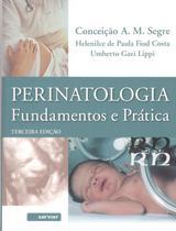 Perinatologia - Fundamentos e Prática - Sarvier Editora De Livros Medicos Ltda
