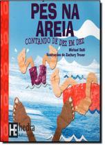 Pés na Areia: Contando de Dez em Dez - Coleção Matemática Para Crianças -