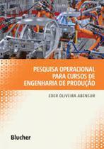 Pesquisa operacional para cursos de engenharia de produção - Blucher -