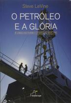 Petroleo E A Gloria, O - Landscape