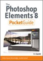 Photoshop elements 8 pocket guide, the - Kobo Editions