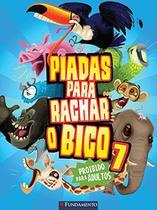 PIADAS PARA RACHAR O BICO - LIVRO 07 - BARAZAL 1 Ed 2014 - ISBN - 9788539511242 - Fundamento
