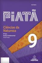 Piatã - Ciências da Natureza - 9º Ano - Positivo editora -