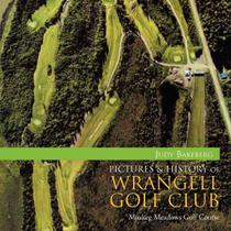 Pictures  History of Wrangell Golf Club - Xlibris