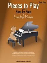 Pieces to play  with step by step, book 4 - Hal Leonard Books