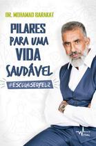 PILARES PARA UMA VIDA SAUDAVEL - ESCOLHISERFELIZ - 3ª ED - Pandorga