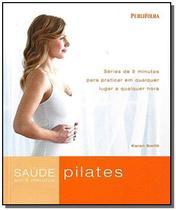 Pilates: saude em 5 minutos - Unesp
