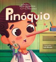 Pinoquio - coleçao meus primeiros classicos - Lafonte