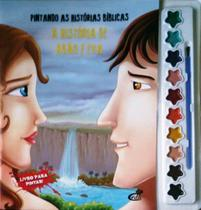 Pintando as histórias bíblicas: A história de Adão e Eva - Livro com aquarela - Cedic -