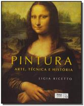 Pintura arte tecnica e historia - Ibep