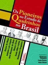 Pioneiros no estudo de quadrinhos no brasil, os - Editora criativo -