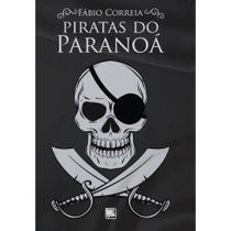 Piratas do Paranoá - Scortecci Editora -