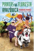 Piratas na Floresta Amazônica - Scortecci Editora -