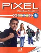 Pixel 1 - Livre De L'Eleve 1 Avec Cédérom - Cle international