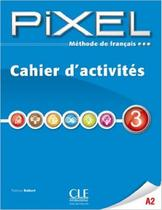 Pixel 3 - cahier d ´activites - Cle international - paris -
