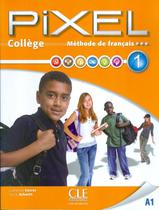 Pixel college 1 livre de l´eleve + cahier d´activites + dvd-rom - Cle international - paris -