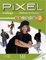 Pixel college 2 livre de l´eleve + cahier d´activites + dvd-rom - Cle international - paris -