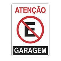 Placa Advertência Atenção Proibido Estacionar Garagem Unid. - Acesso Placas