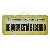 Placa Carro Decorativa Enfeite É Proibido Encher o Saco Área de Lazer Mdf Madeira - Atacadão Do Artesanato Mdf