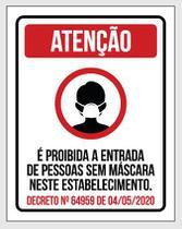 Placa de Sinalização - Proibida Entrada Sem Máscara - Diviseg