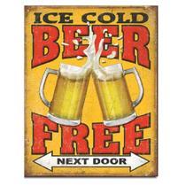 Placa decorativa free beer next door - Marca