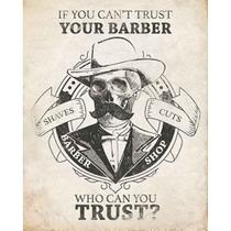 Placa Decorativa If You Cant Trust Your Barber 24x19cm DHPM-163 - Litoarte -