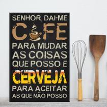 Placa Decorativa MDF Frase Café e Cerveja - Quartinhos