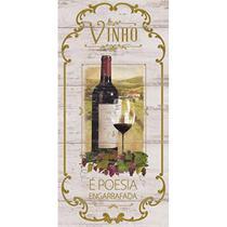Placa Decorativa Vinho é Poesia Engarrafada 40x19cm DHPM3-007 - Litoarte -