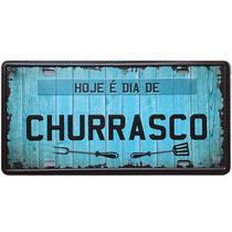 Placa Frases - HOJE É DIA DE CHURRASCO - Decoração em Metal - Tenda