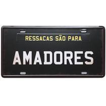 Placa Frases - RESSACAS SÃO PARA AMADORES - Decoração em Metal - Tenda