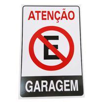 Placa Grande Proibido Estacionar -  Atenção  Garagem - Indicativa Sinalização feita em  PVC Resistente  30cmx20cm - Gama