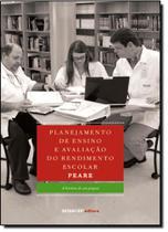 Planejamento de Ensino e Avaliação do Rendimento Escolar: P E A R E - Senai
