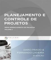 Planejamento E Controle De Projetos - 8 Ed - FALCONI