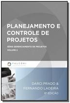 Planejamento e controle de projetos - vol.2 - seri - Falconi -