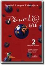 Planeta 2 - libro del alumno - Edelsa