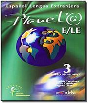 Planeta 3 - libro del alumno - Edelsa
