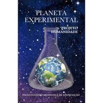 Planeta experimental - Scortecci Editora