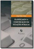 Planificando a comunicacao em relacoes publicas - Letras contemporaneas -