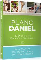 Plano Daniel, Rick Warren - Vida