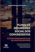 Plano de Seguridade Social dos Congressistas - Dialética -