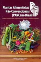 Plantas alimenticias nao convencionais (panc) no brasil - capa dura - Plantarum
