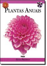 Plantas Anuais: Guia Prático - Nobel