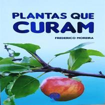 Plantas que Curam - Garnier -