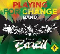 Playing for Change - Live in Brazil - Universal (cds)